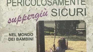 Napoli, 25.11.2017 – La sicurezza dei bambini «spiegata» agli adulti nel libro di Giagni